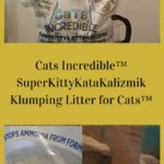 Cats Incredible Clumping Cat Litter