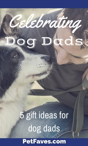 Celebrate your favorite dog dad with 1 of these gift ideas.